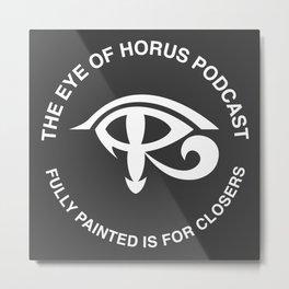 Eye of Horus podcast logo Metal Print