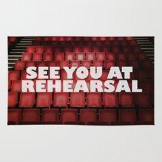 See You at Rehearsal Rug