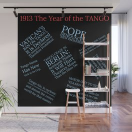 1913: The Year of the Scandalous Tango! Wall Mural