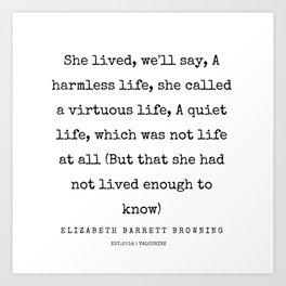33   | 200210 | Elizabeth Barrett Browning Quotes Art Print