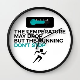 All Weather Run Can't Stop Keep Running Wall Clock