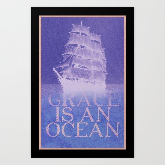 Grace is an Ocean Art Print