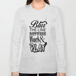 Blur the line... Long Sleeve T-shirt