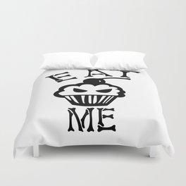 Eat me Duvet Cover
