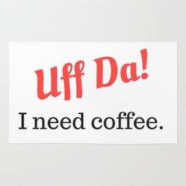 Uff Da! I need coffee. Rug