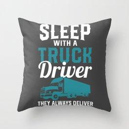 Trucker Shirt Funny Sleep With A Truck Driver Throw Pillow