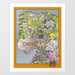 Dr. Langa: Dawn 27 Art Print