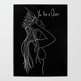You are a Queen Poster