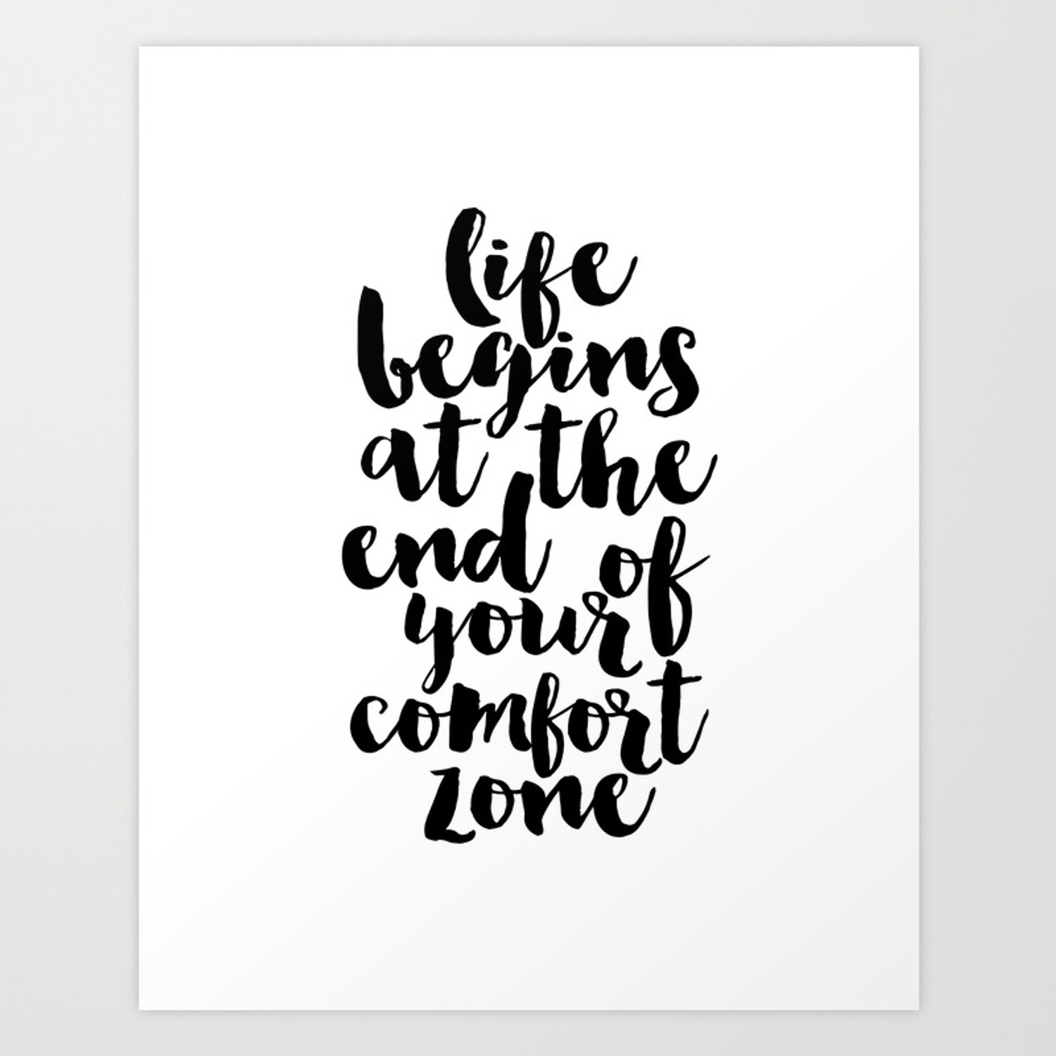 life begins at the end of your fort zone inspirational quote motivational poster workout zone Art Print