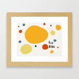 Keep Trying Framed Art Print