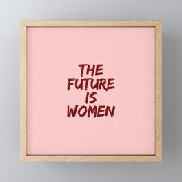 Empowered Women - The Future Is Women Coral Framed Mini Art Print