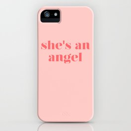 she's an angel iPhone Case