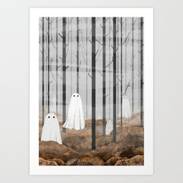 The Woods are full of Ghosts Art Print