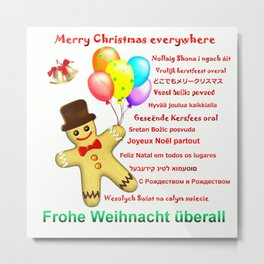 Merry Christmas everywhere Metal Print