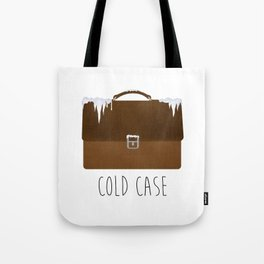 Cold Case Tote Bag