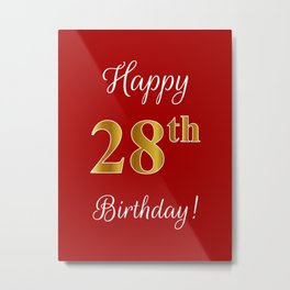 """Elegant """"Happy 28th Birthday!"""" With Faux/Imitation Gold-Inspired Color Pattern Number (on Red) Metal Print"""