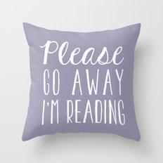 Please Go Away, I'm Reading (Polite Version) - Purple Throw Pillow