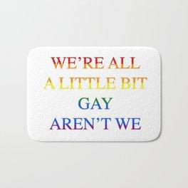 Harry Styles - We're all a little bit gay aren't we Bath Mat