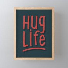 Hug Life Framed Mini Art Print