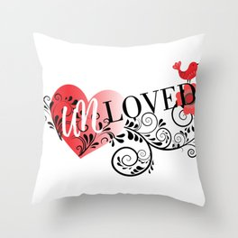 Unloved Throw Pillow