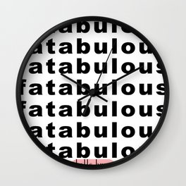 fatabulous Wall Clock