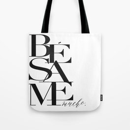 BESAME PRINT, Kiss Me Quote,Spanish Poster,Spanish Decor,Love Quote,Besame Mucho Sign,Scandinavian W Tote Bag