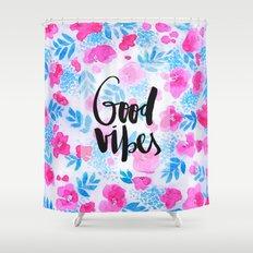Good Vibes [Collaboration with Jacqueline Maldonado] Shower Curtain