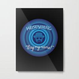 Breaking Bad Heisenberg Say My Name Metal Print
