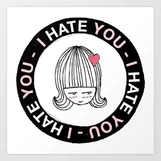 I Hate You / Sticker Art Print
