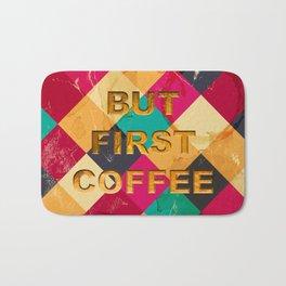 But first Coffee – Notebooks & more Bath Mat