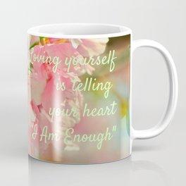 I Am Enough Coffee Mug