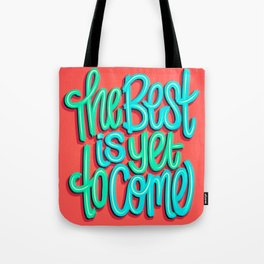 The Best Is Yet To Come (Version 3) Red, Mint Green // Quote Hand Lettering Art Tote Bag
