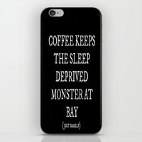 coffe iPhone & iPod Skins featuring Coffe Slave by Nola Montgomery