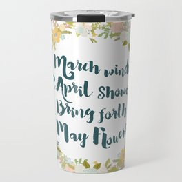 May Flowers brush script Travel Mug