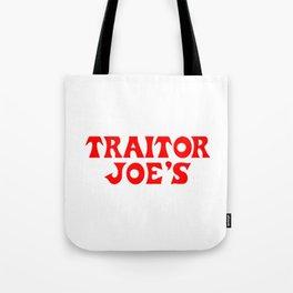 Traitor Joe's Tote Bag