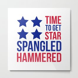 Star Spangled Hammered Funny Quote Metal Print