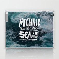 Mightier than the Sea Laptop & iPad Skin