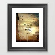 Some Rain Must Fall Framed Art Print