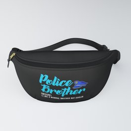 police brother but cooler Fanny Pack