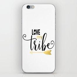 Love My Tribe iPhone Skin