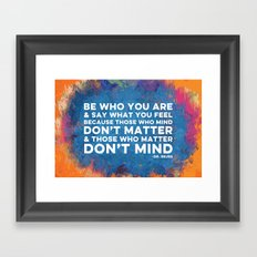 Be Unapologetically You Framed Art Print