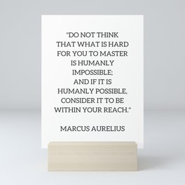 Stoic Philosophy Quote - Marcus Aurelius - MASTERY Mini Art Print