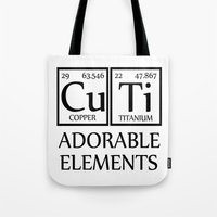 periodic table Tote Bags featuring CUTI Adorable Elements Periodic Table by raineon