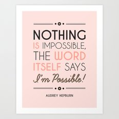 I'm Possible! Art Print