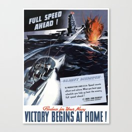 Produce For Your Navy -- Victory Begins At Home! Canvas Print