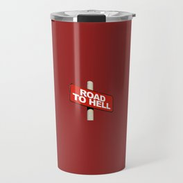 Road to hell sign Travel Mug