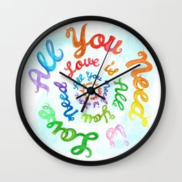 All You Need is Love/Love is All You Need (and maybe chocolate) Wall Clock