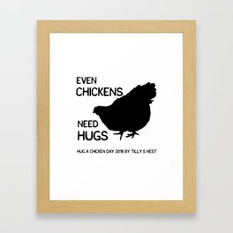 Hug a Chicken Day 2018 by Tilly's Nest Framed Art Print