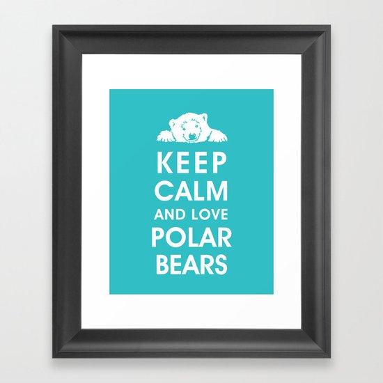 Keep Calm and Love Polar Bears Framed Art Print