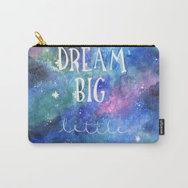 Dream Big Little One | Night Sky | Watercolor | Illustration | Galaxy Carry-All Pouch